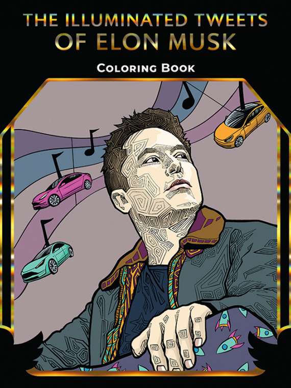 Salt: главное здесь, остальное по вкусу - Художница из США издаст книгу-раскраску по мотивам твитов Илона Маска